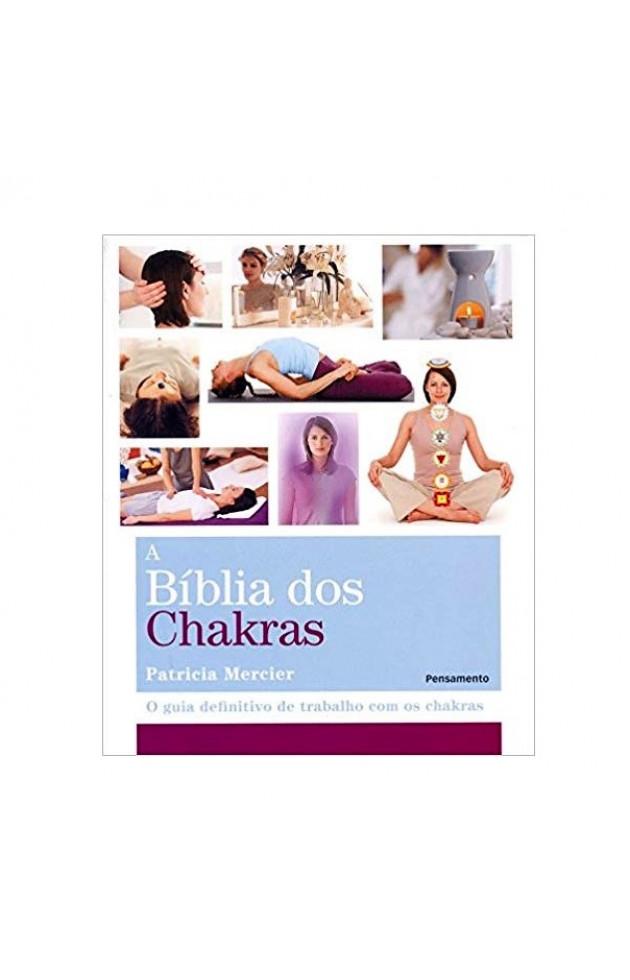 A Bíblia dos Chakras