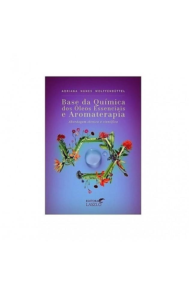 Base da Química dos Óleos Essenciais e Aromaterapia