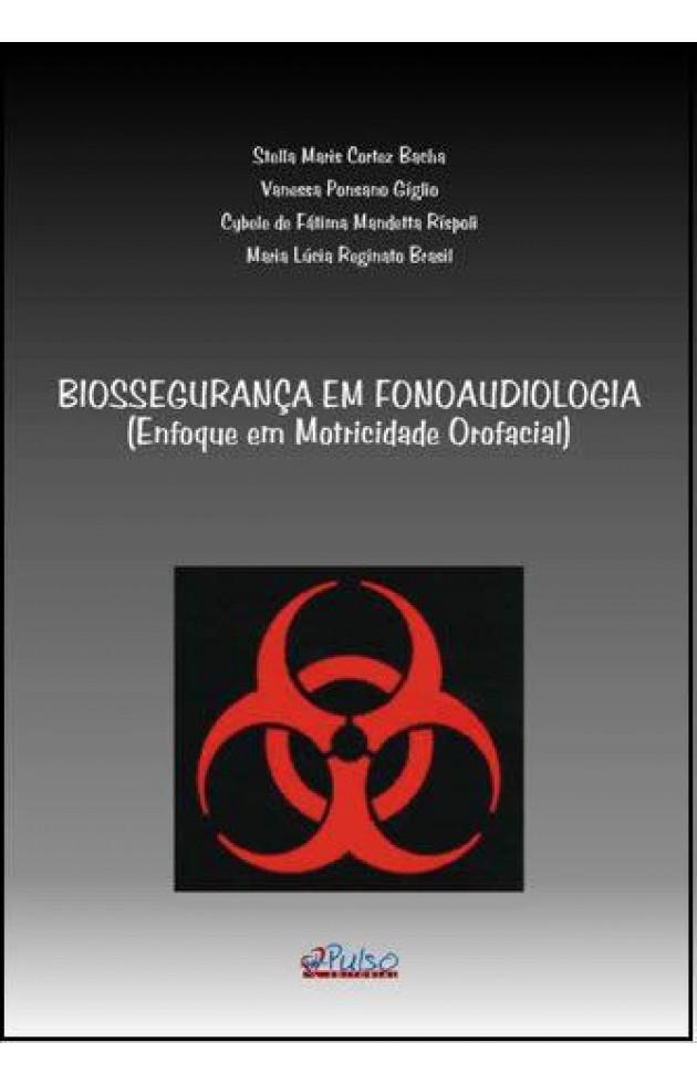 Biossegurança em Fonoaudiologia Enfoque em Motricidade Oral