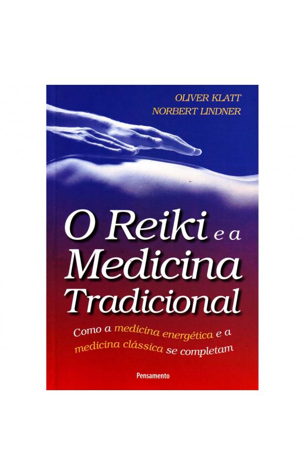 O Reiki e a Medicina Tradicional