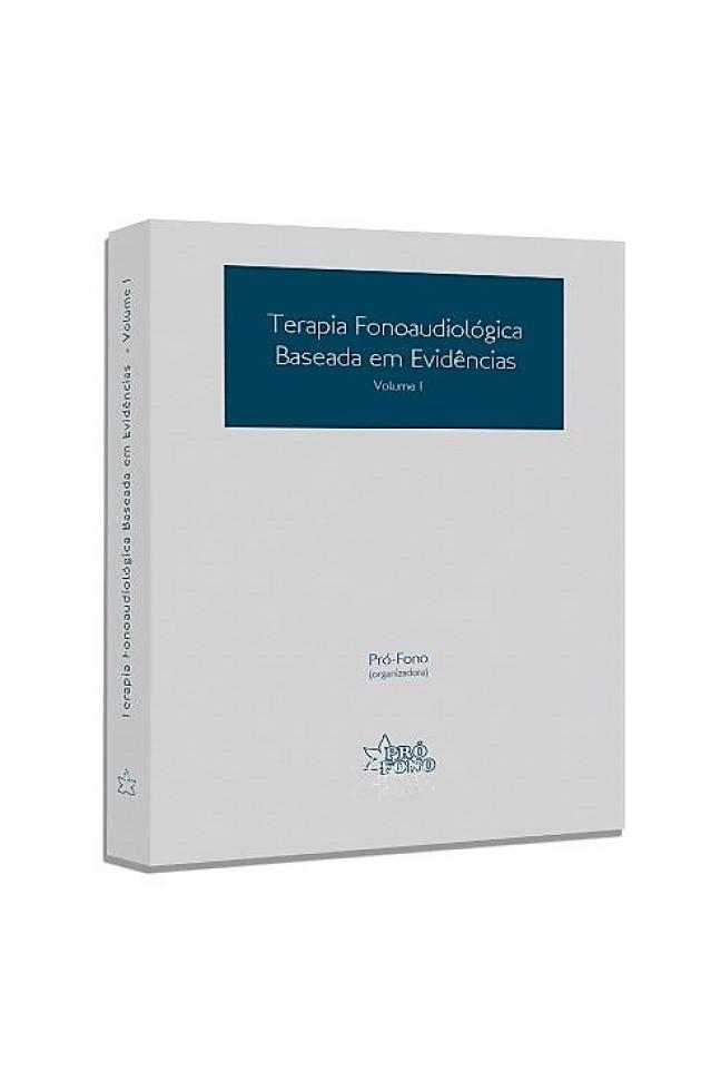 Terapia Fonoaudiológica Baseada em Evidências - Vol 1